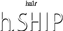 hair h.SHIP